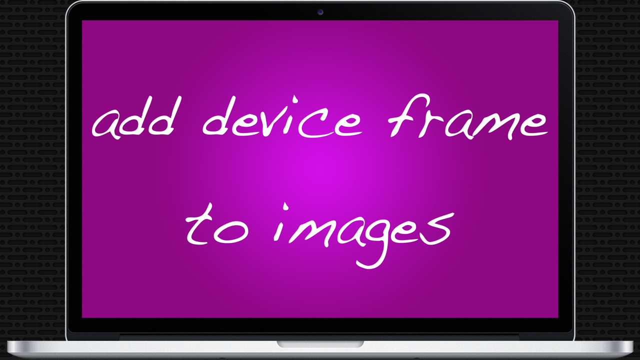Add Device Frame To Images